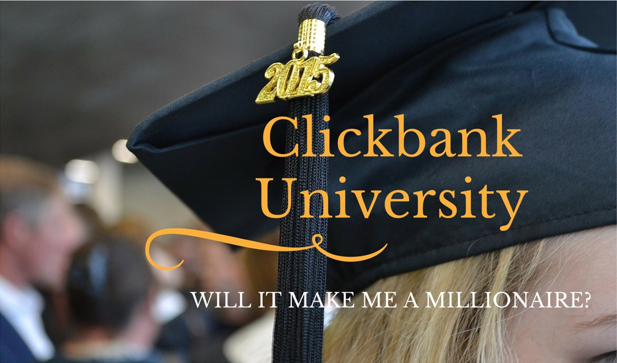 Clickbank University Product Review. Will it make me a Millionaire?